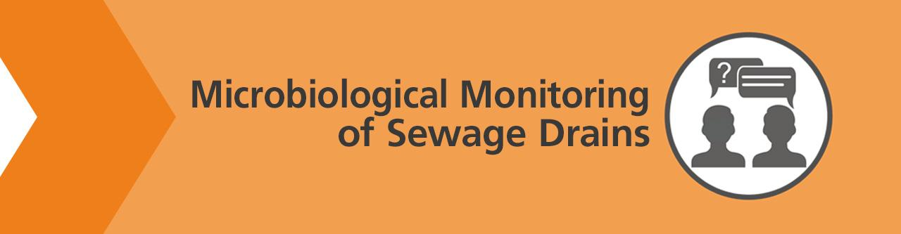Are there any requirements regarding the microbiological monitoring of sewage drains in production rooms?