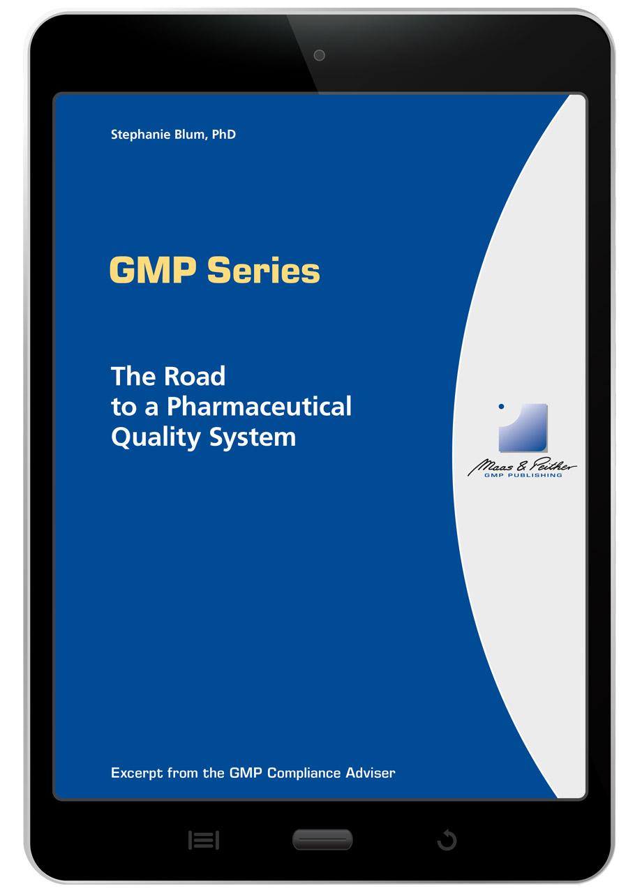 GMP Series – The Road to a Pharmaceutical Quality System (e-book)