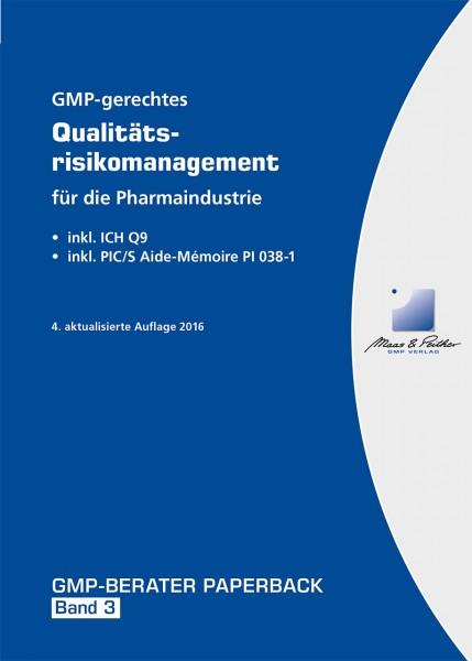 GMP-gerechtes Qualitätsrisikomanagement für die Pharmaindustrie