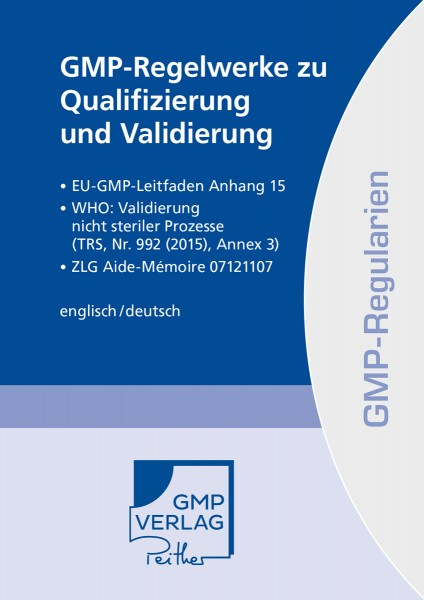 GMP-Regelwerke zu Qualifizierung und Validierung (Print)