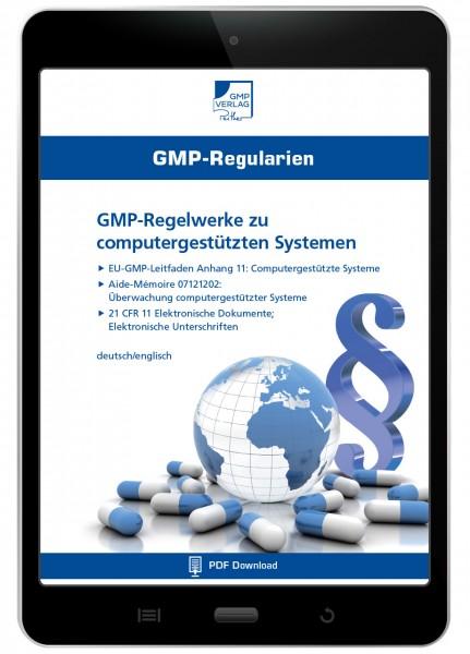 GMP-Regelwerke zu computergestützten Systemen (E-Book)