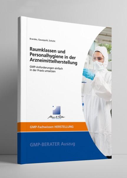 Raumklassen und Personalhygiene in der Arzneimittelherstellung (Print)