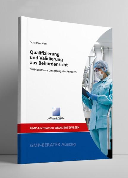 Qualifizierung und Validierung aus Behördensicht (Print)