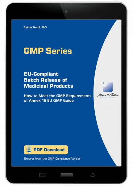 EU-Compliant Batch Release of Medicinal Products