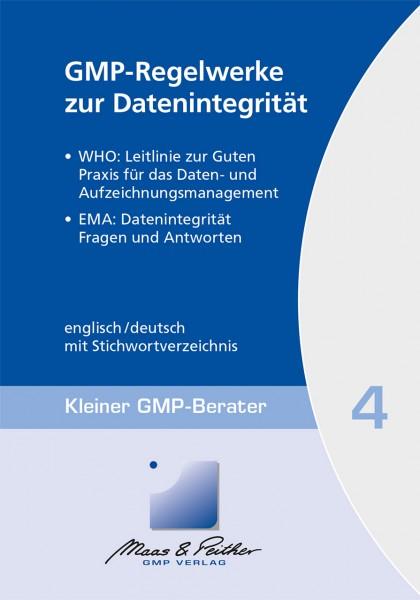 04 GMP-Regelwerke zur Datenintegrität (Print)