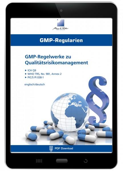 GMP-Regelwerke zu Qualitätsrisikomanagement