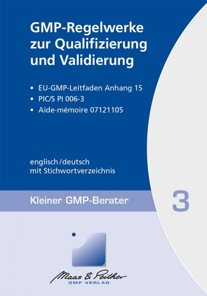 03 GMP-Regelwerke zur Qualifizierung und Validierung (Print)