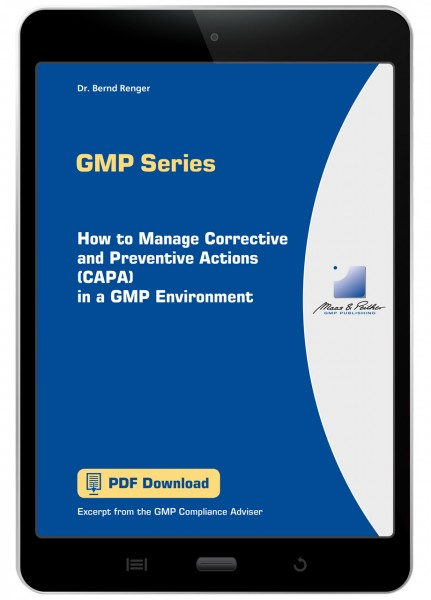 How to Manage Corrective and Preventive Actions (CAPA) in a GMP Environment