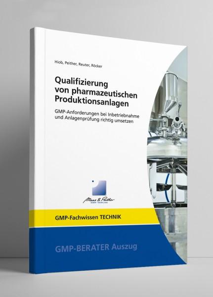 Qualifizierung von pharmazeutischen Produktionsanlagen (Print)