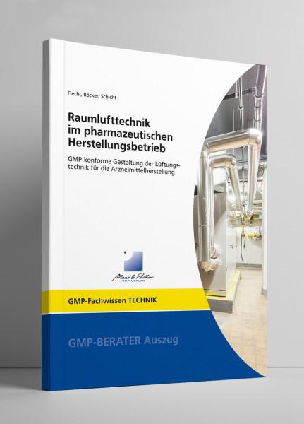 Raumlufttechnik im pharmazeutischen Herstellungsbetrieb