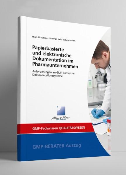 Papierbasierte und elektronische Dokumentation im Pharmaunternehmen (Print)