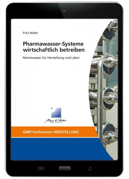 Pharmawasser-Systeme wirtschaftlich betreiben (E-Book)