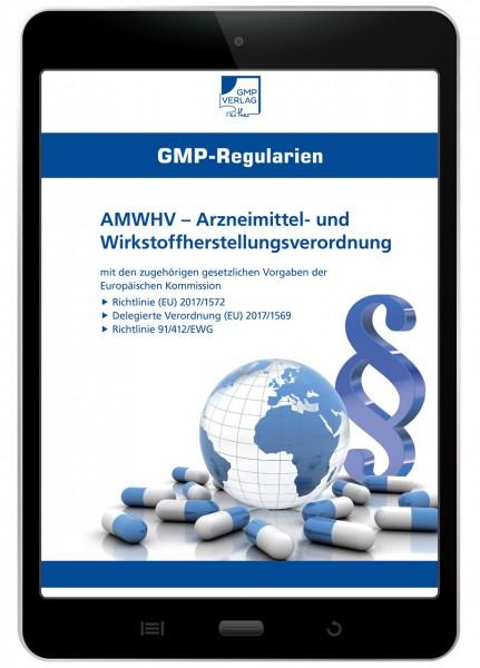 AMWHV – Arzneimittel- und Wirkstoffherstellungsverordnung (E-Book)