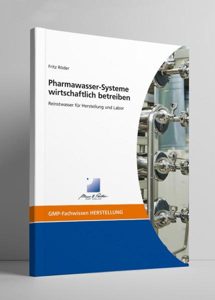 Pharmawasser-Systeme wirtschaftlich betreiben (Print)
