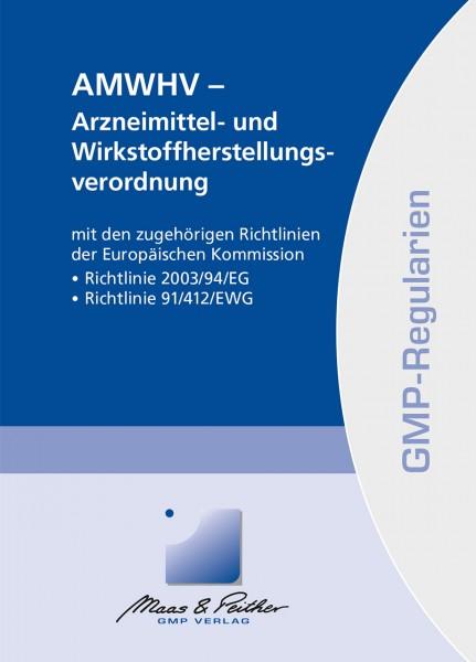 AMWHV – Arzneimittel- und Wirkstoffherstellungsverordnung (Print)