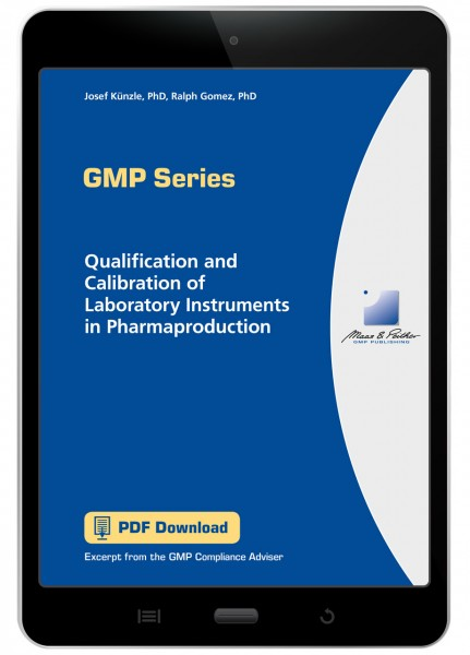 Qualification and Calibration of Laboratory Instruments in Pharmaproduction