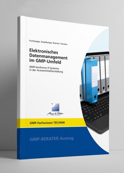 Elektronisches Datenmanagement im GMP-Umfeld (Print)