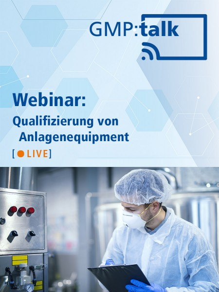 Webinar: Qualifizierung von Anlagenequipment | 25. November 2020, 15:30 - 17:00 Uhr