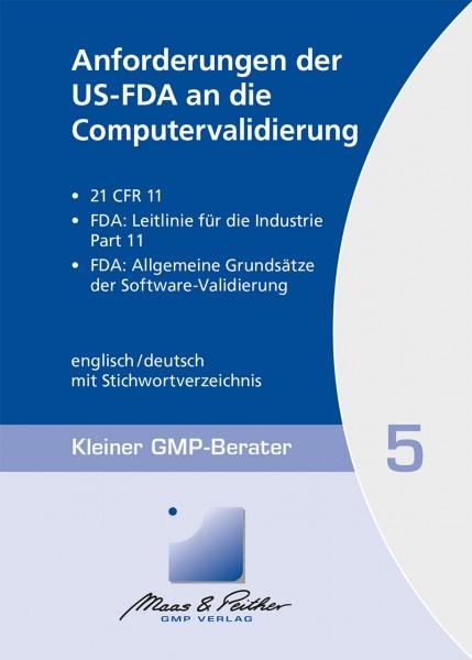 05 Anforderungen der US-FDA an die Computervalidierung