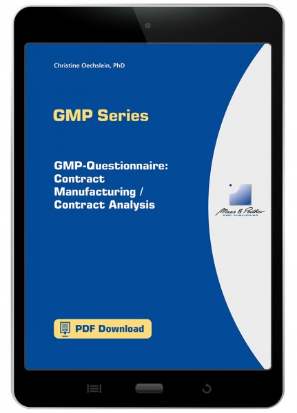 GMP-Questionnaire: Contract Manufacturing / Contract Analysis