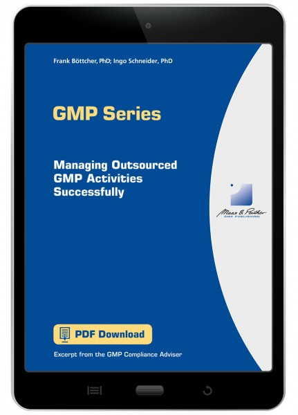 Managing Outsourced GMP Activities Successfully