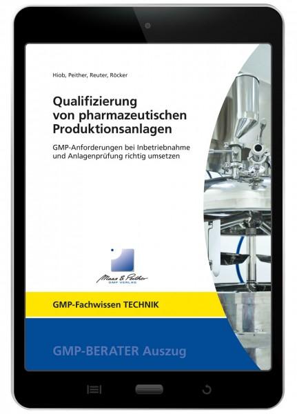 Qualifizierung von pharmazeutischen Produktionsanlagen (E-Book)