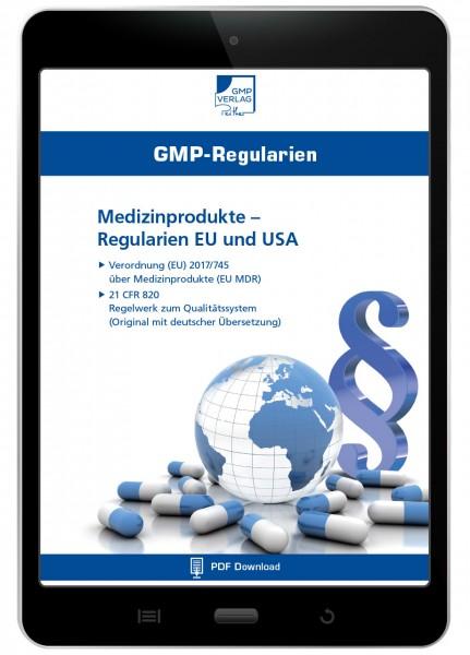 GMP-Regularien: Medizinprodukte – Regularien EU und USA (EU MDR + 21 CFR 820)