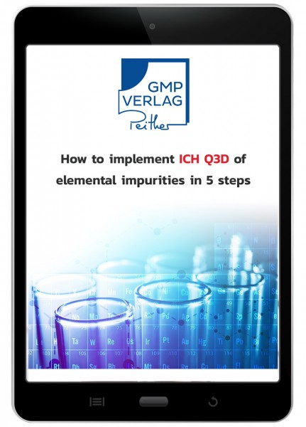 How to implement ICH Q3D of elemental impurities in 5 steps (kostenlose Anleitung)
