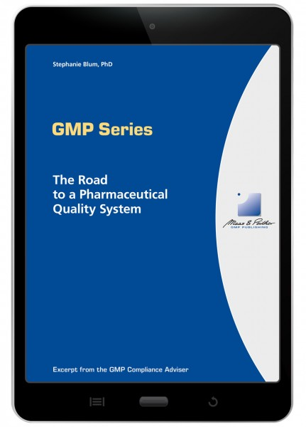 The Road to a Pharmaceutical Quality System