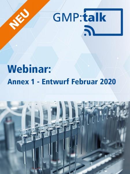 Webinar Annex 1 - Entwurf Februar 2020