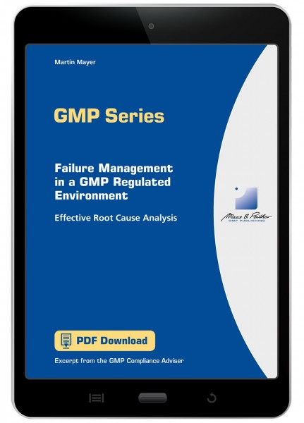 Failure Management in a GMP Regulated Environment
