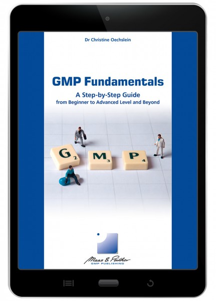 GMP Fundamentals – A Step-by-Step Guide (e-book)