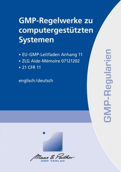 GMP-Regelwerke zu computergestützten Systemen (Print)