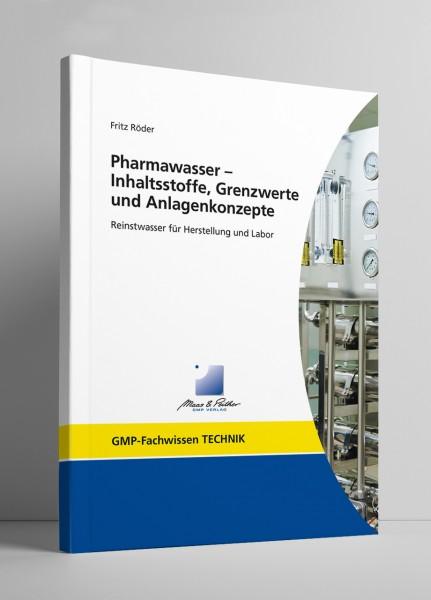 Pharmawasser - Inhaltsstoffe, Grenzwerte und Anlagenkonzepte (Print)