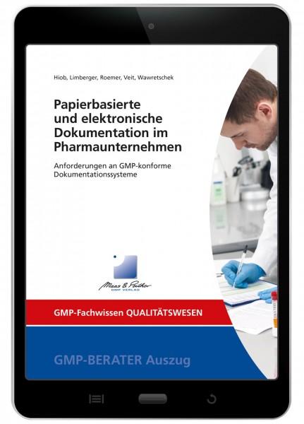 Papierbasierte und elektronische Dokumentation im Pharmaunternehmen (E-Book)