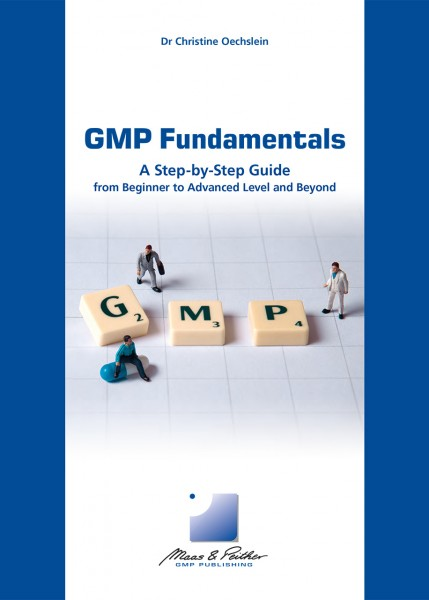 GMP Fundamentals – A Step-by-Step Guide (book)